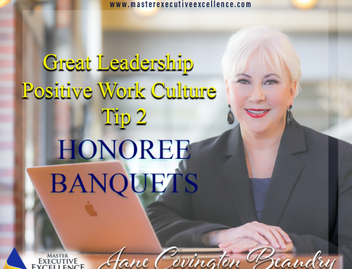 Great Leadership Demands a Positive Work Culture: Tip 2