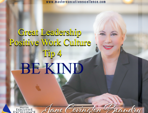 Great Leadership Demands a Positive Work Culture: Tip 4